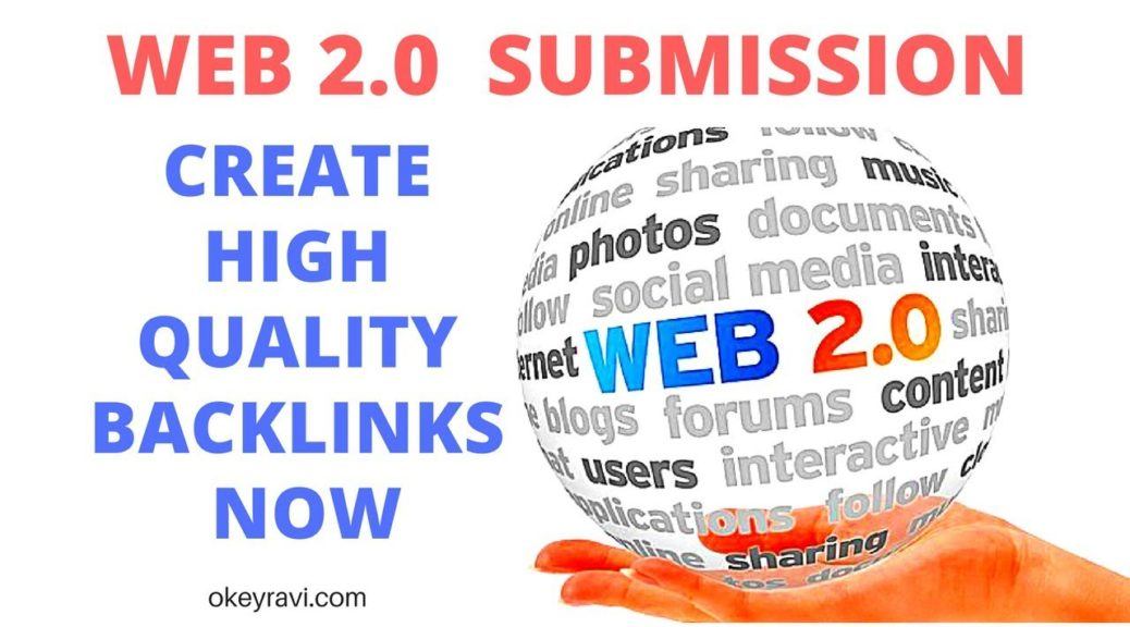 Web 2 0 Submission | Backlinks Building Strategy Part 3 | Get High Quality Backlinks Now | Okey Ravi