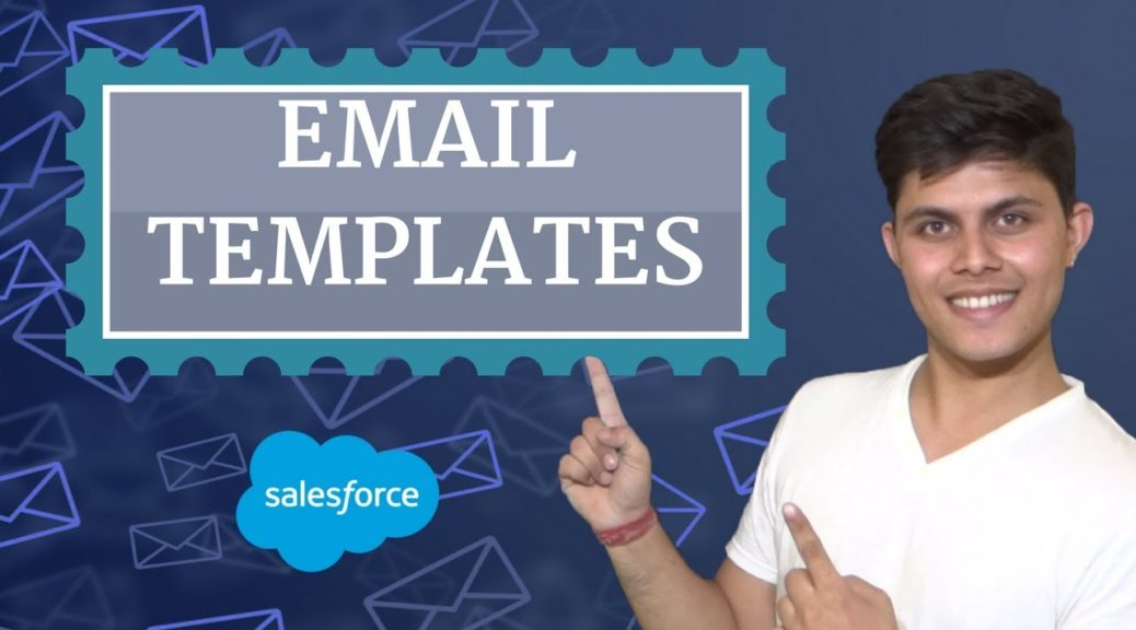 What are Email Templates in Salesforce? | How Email templates are created?