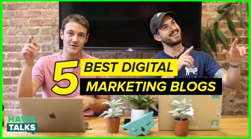 5 Best Digital Marketing Blogs in 2018 | Ex-Googlers Recommend