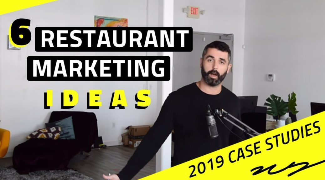 6 Restaurant Marketing Ideas [2019 Case Studies]