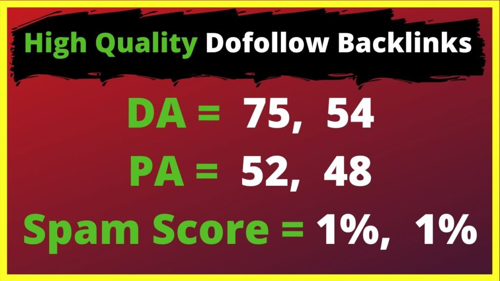 Create High Quality Dofollow BackLinks  High DA PA  and Low Spam Score Sites