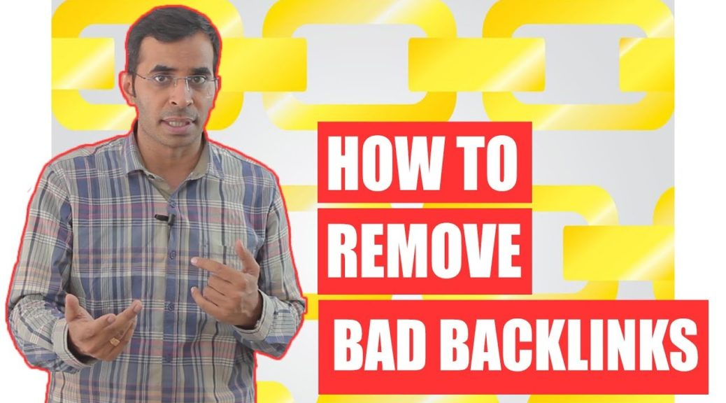 How to Check Backlinks? | Backlink Checker | Remove Link from Google using Disavow links tool