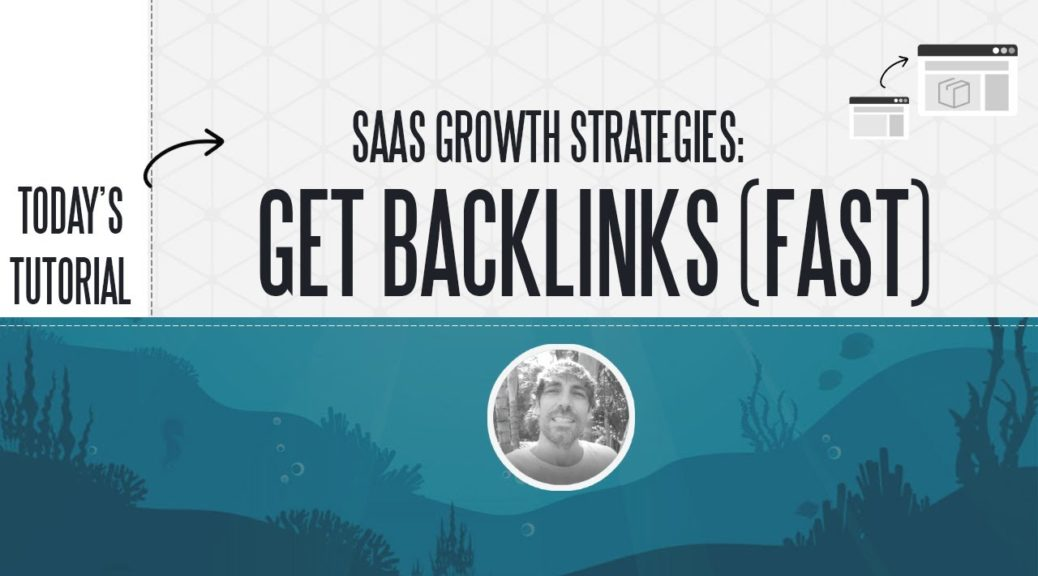 Landing 1st Page Ranking For Your SaaS: SEO & Backlink Strategy (2020)