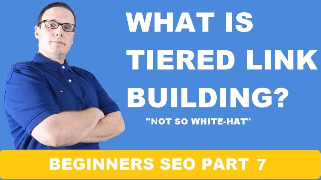 What Is Tiered Link Building For SEO
