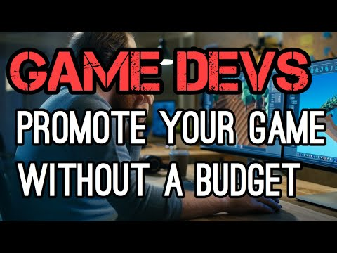 How to Promote New Games Without A Budget | Marketing for Game Developers